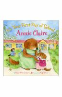 It's your First Day of School, Annie Claire