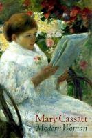 Mary Cassatt, Modern Woman