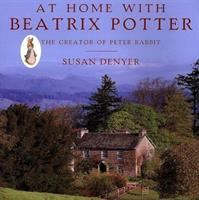At Home With Beatrix Potter, the Creator of Peter Rabbit