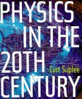 Physics in the 20th Century