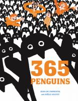 365 Penguins / |C by Jean-Luc Fromental ; Illustrated by Joëlle Jolivet
