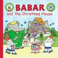 Babar and the Christmas House