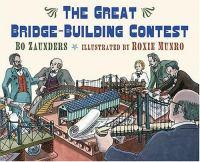The Great Bridge-building Contest