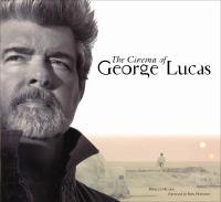 The Cinema of George Lucas