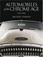 Automobiles of the Chrome Age, 1946-1960