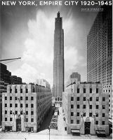 New York, Empire City 1920-1945