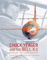 Chuck Yeager and the Bell X-1