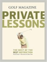 Golf Magazine Private Lessons : the Best of the Best Instruction