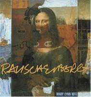 Rauschenberg/art and Life