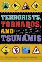 Terrorists, Tornadoes, and Tsunamis