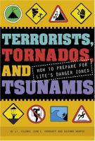 Terrorists, Tornadoes, and Tsunamis