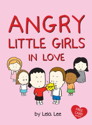 angry little girls in love