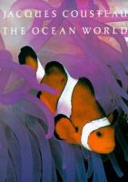 Jacques Cousteau : the Ocean World