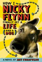 How I, Nicky Flynn Finally Get A Life (and A Dog)