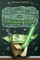 The Strange Case of Origami Yoda