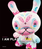 I Am Plastic, Too