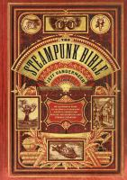 The Steampunk Bible / Jeff VanderMeer