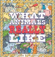 What Animals Really Like