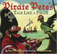 Pirate Pete's Talk Like A Pirate!