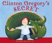 Clinton Gregory's Secret