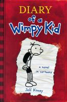 Diary of a wimpy kid : a novel in cartoons