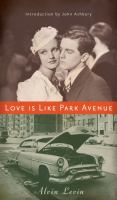 Love Is Like Park Avenue