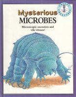 Mysterious Microbes