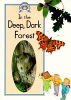 In the Deep, Dark Forest