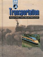Transportation Milestones and Breakthroughs