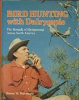 Bird Hunting With Dalrymple
