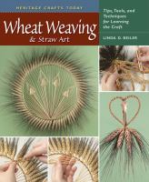 Wheat Weaving & Straw Art