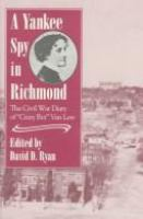 A Yankee Spy in Richmond