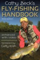 Cathy Beck's Fly-fishing Handbook