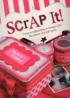 Scrap It!