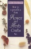 How to Profit From Flower and Herb Crafts