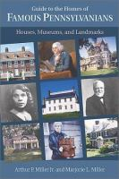 Guide to the Homes of Famous Pennsylvanians