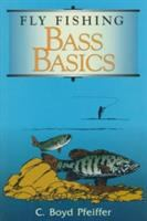 Fly Fishing, Bass Basics