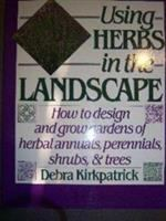 Using Herbs in the Landscape