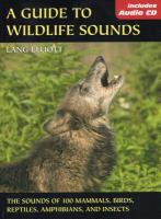 A Guide to Wildlife Sounds