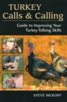 Turkey Calls and Calling