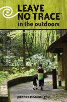 Leave No Trace in the Outdoors