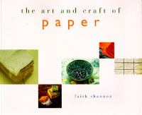The Art and Craft of Paper