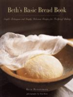 Beth's Basic Bread Book