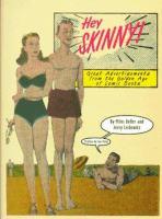 Hey Skinny!