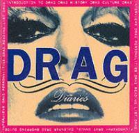 Drag Diaries