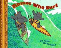 Rhinos Who Surf
