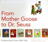 From Mother Goose to Dr. Seuss