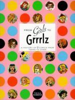 From Girls to Grrrlz