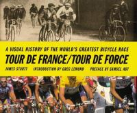Tour De France, Tour De Force