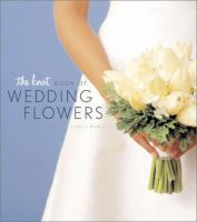 Knot Book of Wedding Flowers